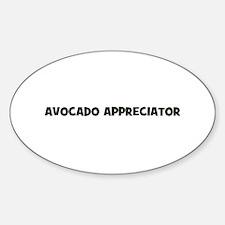 avocado appreciator Oval Decal