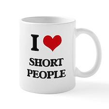 I Love Short People Mugs