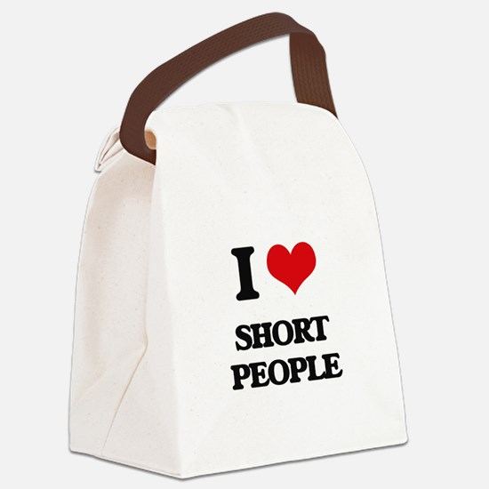 I Love Short People Canvas Lunch Bag