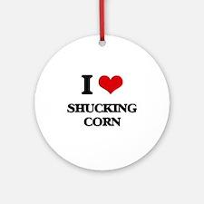 I Love Shucking Corn Ornament (Round)
