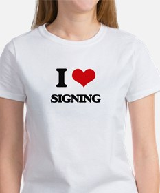 I Love Signing T-Shirt