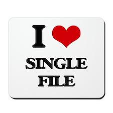 I Love Single File Mousepad