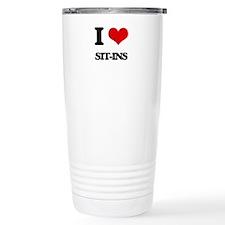 I Love Sit-Ins Travel Mug