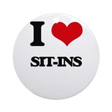 I Love Sit-Ins Ornament (Round)