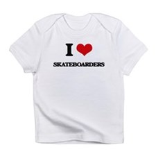 I Love Skateboarders Infant T-Shirt