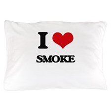 I love Smoke Pillow Case