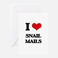 I love Snail Mails Greeting Cards