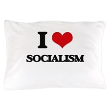 I love Socialism Pillow Case