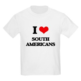 I love South Americans T-Shirt