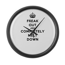 Freak Out and Completely Melt Dow Large Wall Clock