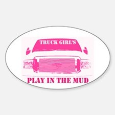 Truck Girls Play In The Mud Decal