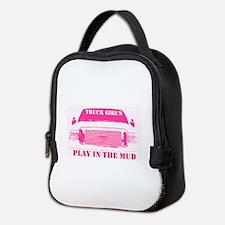 Truck Girls Play In The Mud Neoprene Lunch Bag