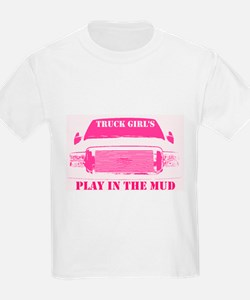 Truck Girls Play In The Mud T-Shirt