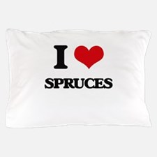 I love Spruces Pillow Case