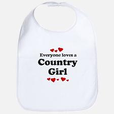 Everyone loves a Country girl Bib
