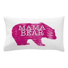 MaMa Bear Pillow Case