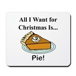 Christmas Pie Mousepad