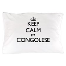 Keep Calm I'm Congolese Pillow Case