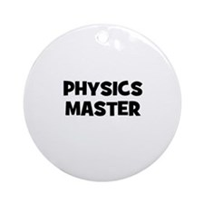 Physics Master Ornament (Round)