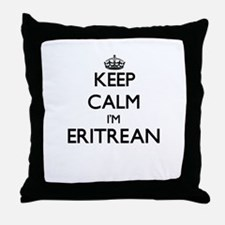 Keep Calm I'm Eritrean Throw Pillow