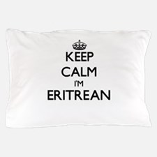Keep Calm I'm Eritrean Pillow Case
