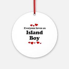 Everyone loves an Island boy Ornament (Round)