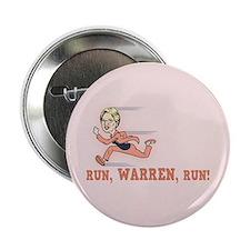 """Run, Warren, Run! 2.25"""" Button"""