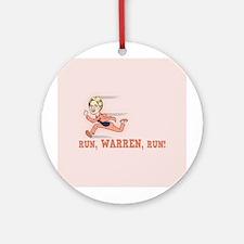 Run, Warren, Run! Ornament (Round)