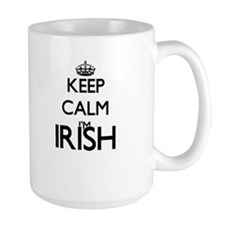 Keep Calm I'm Irish Mugs