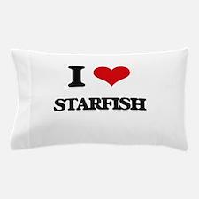 I love Starfish Pillow Case