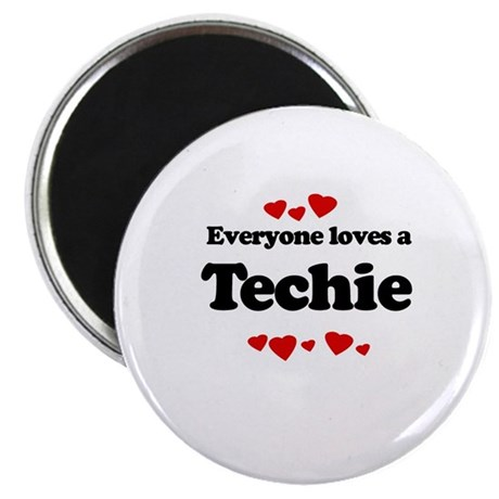 "Everyone loves a Techie 2.25"" Magnet (10 pack)"