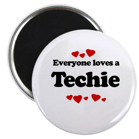 """Everyone loves a Techie 2.25"""" Magnet (10 pack)"""