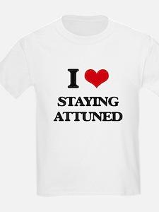 I Love Staying Attuned T-Shirt