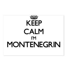 Keep Calm I'm Montenegrin Postcards (Package of 8)