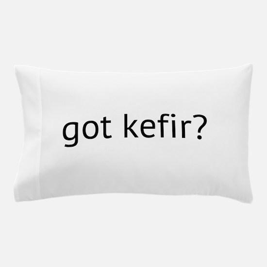got kefir? Pillow Case