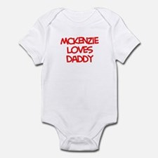 Mckenzie Loves Daddy Infant Bodysuit