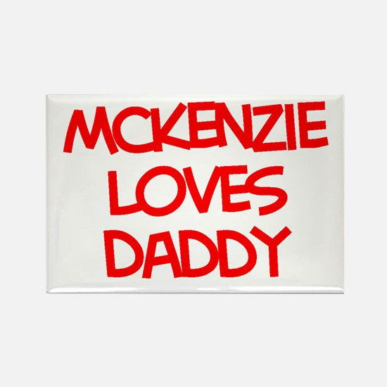 Mckenzie Loves Daddy Rectangle Magnet