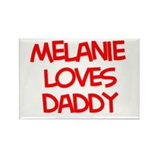 Melanie Loves Daddy Rectangle Magnet