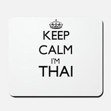 Keep Calm I'm Thai Mousepad