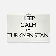 Keep Calm I'm Turkmenistani Magnets