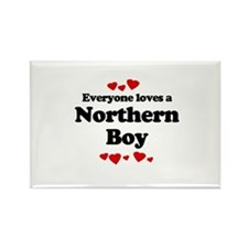 Everyone loves a Northern boy Rectangle Magnet (10