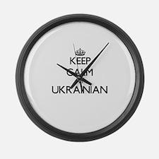 Keep Calm I'm Ukrainian Large Wall Clock