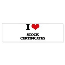 I love Stock Certificates Bumper Bumper Sticker