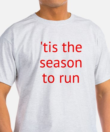 season to run T-Shirt