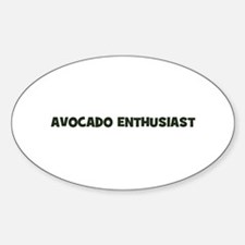 avocado enthusiast Oval Decal