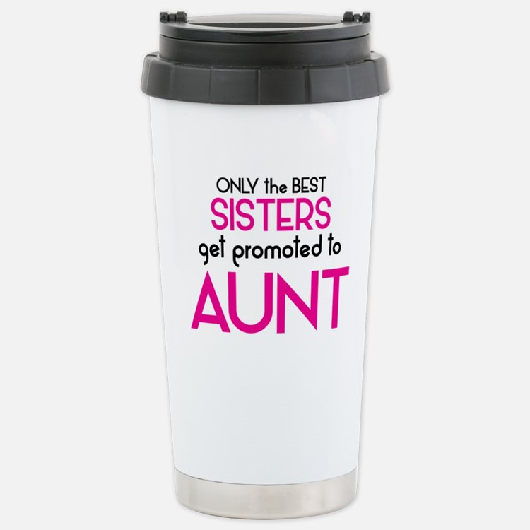 Cute Great sisters get promoted to aunt Travel Mug