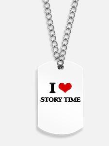 I love Story Time Dog Tags