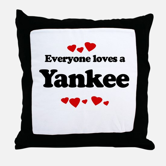 Everyone loves a Yankee Throw Pillow