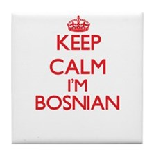 Keep Calm I'm Bosnian Tile Coaster