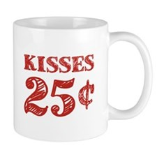 Valentine's Kisses 25 Cents Mugs